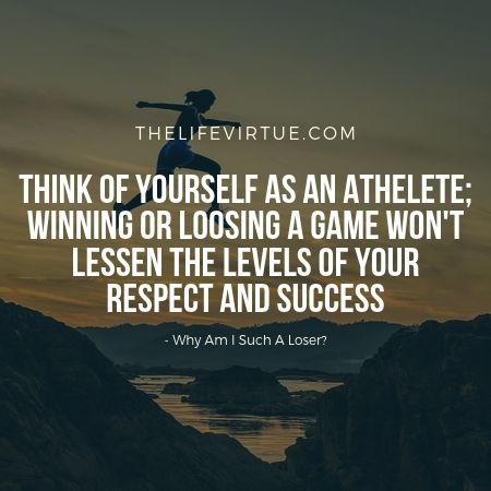 Win or lose is just an exercise.