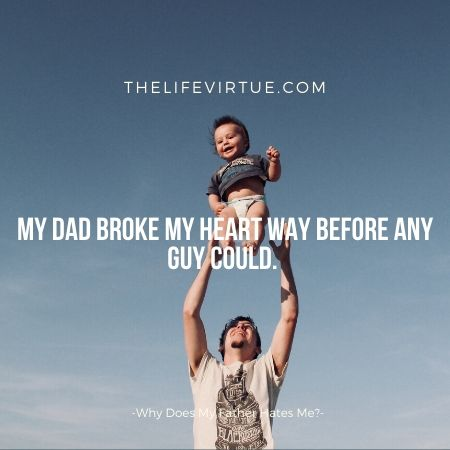 Why does my dad hate me? The myth of debunking! Five Reason & Five Solutions.